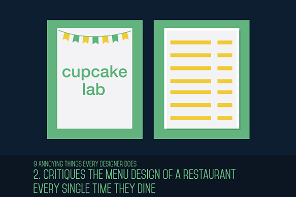 nine annoying things every designer does